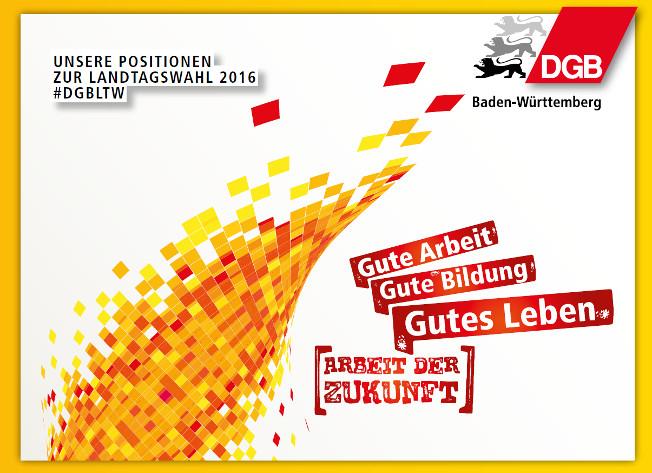 DGB-Broschüre Unsere Positionen zur Landtagswahl 2016