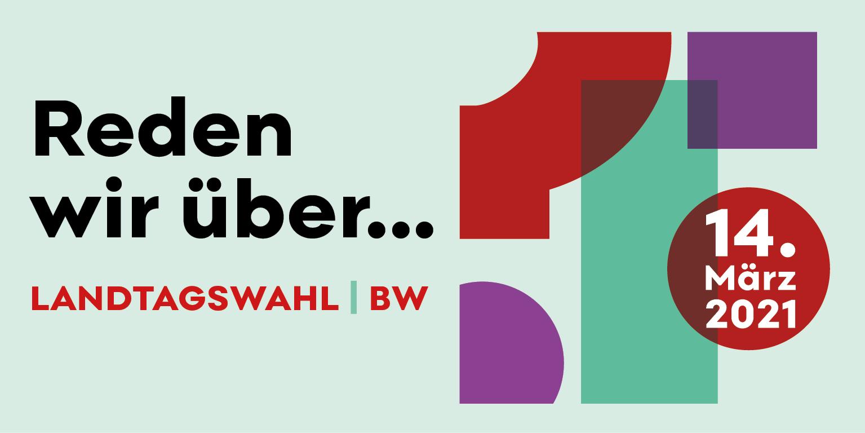 Landtagswahl BW 14. März 2021