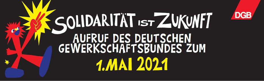 Solidarität ist Zukunft 1. Mai 2021